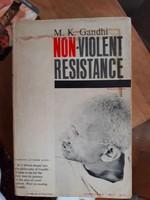 Gandhi: Non  violent resistance /Önkéntes száműzetés