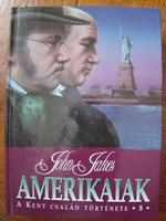 Amerikaiak - A Kent család története 8.