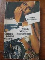 Loriano Macchiavelli: Valaki gyilkolja a motorosokat című könyv