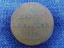 Szabadságharc 3 krajczár 1849 NB - Lapkavéges! /2659/