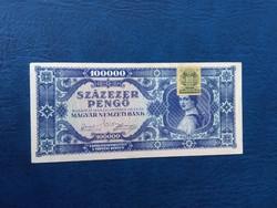 Kék 100000 Pengő 1945 egyszer hajtott   bankjegy EF  zöld bélyeggel MP005
