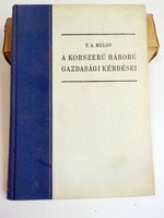 P.A. Belov : Korszerű háború gazdasági kérdései 1952