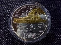 Ausztria 20 euro ''S.M.S Viribus Unitis '' 2006