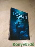 László Zoltán: Távolvíz