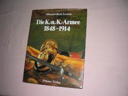 Die K.und K. Armee 1848-1914