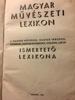 Magyar Müvészeti Lexikon 1938 RITKASÁG !!!