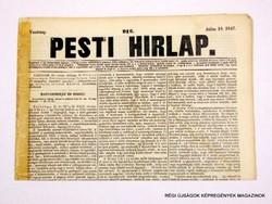 1847 július 18  /  Pesti Hirlap 1. Kiadás  /  Régi ÚJSÁGOK KÉPREGÉNYEK MAGAZINOK Szs.:  8686