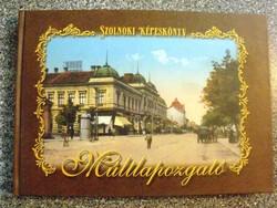 Szolnoki képeskönyv : Varga Ferenc - Múltlapozgató