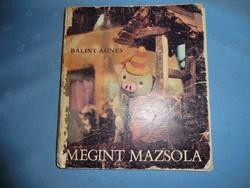 Megint Mazsola Retro gyerek könyv az igazi mese világából 1966