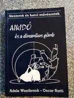 Aikidó és a dinamikus gömb Oscar Ratti - Adele Westbrook