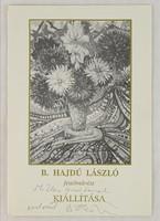 0V021 Dedikált B. Hajdú László kiállítási meghívó