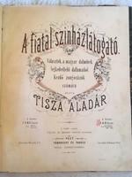 A fiatal színházlátogató.1870. Tisza Aladár 25 oldalas kotta gyüjtemény!!!
