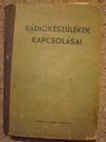 Kádár Géza: Rádiókészülékek kapcsolásai 1957