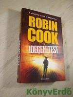 Robin Cook: Idegen test