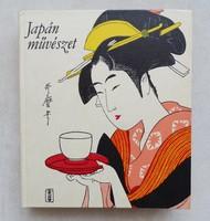 ITO NOBUO,MAEDA TAIJI,MIVAGAWA TORAO,YOSHIZAWA CHÜ : JAPÁN MŰVÉSZET