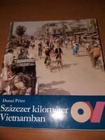 Dunai Péter :Százezer kilométer Vietnamban 1986.