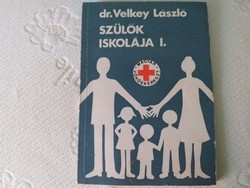 Dr. Velkey László: Szülők iskolája I. - 1975-ös kiadás