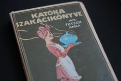 Tutsek Anna: Katóka szakácskönyve régi szakácskönyv
