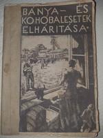 Bánya- és kohóbalesetek elhárítása - 1933.