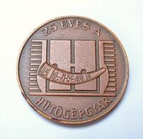 25 éves a Hűtőgépgyár,Jászberény emlékérem 1977