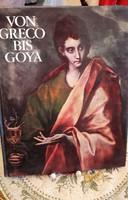 Von Greco bis Goya