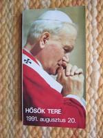 II. János Pál pápa a Hősök terén 1991. augusztus 20.