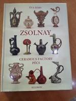 Éva Hárs: Zsolnay Ceramics Factory Pécs - angol nyelvű könyv