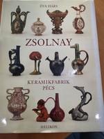 Éva Hárs: Zsolnay Keramikfabrik Pécs - német nyelvű könyv