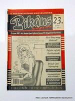 2000 május  /  Pikáns  /  Régi ÚJSÁGOK KÉPREGÉNYEK MAGAZINOK Szs.:  8398