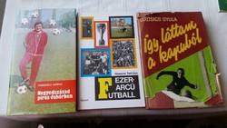 Futball könyv 3 db eladó!Negyedszázad piros-fehérben,Ezerarcú futball,Így láttam a kapuból