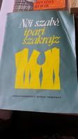 Női szabó ipari szakrajz tankönyv eladó!1971