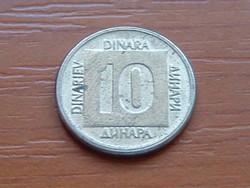JUGOSZLÁVIA 10 DINÁR 1989