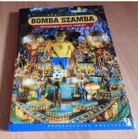 Bomba szamba - Ötcsillagos brazil futball Hegyi Iván