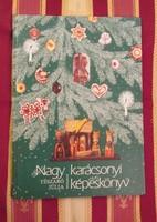 Tészabó Júlia-Nagy karácsonyi képeskönyv