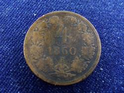 4 Krajcár 1860 B (Körmöcbánya)/id 4386/