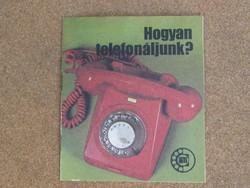 Hogyan telefonáljunk - tájékoztató kiadvány