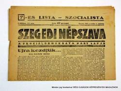 1945 november 4  /  SZEGEDI NÉPSZAVA  /  Régi ÚJSÁGOK KÉPREGÉNYEK MAGAZINOK Szs.:  8984