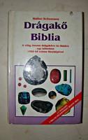 WALTER SCHUMANN DRÁGAKŐ BIBLIA