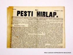 1847 szeptember 5  /  Pesti Hirlap 1. Kiadás  /  Régi ÚJSÁGOK KÉPREGÉNYEK MAGAZINOK Szs.:  8690