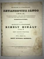 /1843/Rimely Mihály Urat Szent Mártoni Főapátnak Fölszentelné.Szent Benedek Szerzete. Özv Streibig