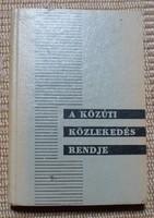 A közúti közlekedés rendje - Kresz-könyv, 1963