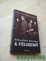 Charles Portis: A félszemű