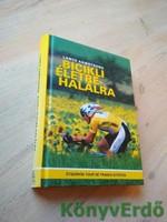 Lance Armstrong, Sally Jenkins: Bicikli életre-halálra