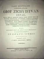/1852/Gróf Zichy István Úrnak,   ..... Főispányi Székét Elfoglalná,Tiszteletül Nyújtá A Zirczi Czisz