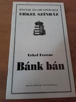A BÁNK BÁN 1993. ápr.11-én és 16.án tartott opera előadás reklám , programfüzete