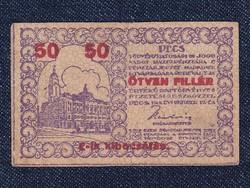 Pécs város 50 fillér 1919, szükségpénz /id 7134/