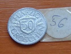 AUSZTRIA OSZTRÁK 50 GROSCHEN 1955 ALU 56.