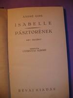 Antikvár könyv André Gide két regény Isabelle, Pásztorének, Révai kiadás 1926