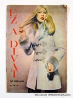 1972 ?  /  EZ A DIVAT  /  Régi ÚJSÁGOK KÉPREGÉNYEK MAGAZINOK Szs.:  9750