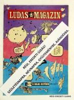 1983 április  /  LUDAS MAGAZIN  /  SZÜLETÉSNAPRA RÉGI EREDETI ÚJSÁG Szs.:  6856